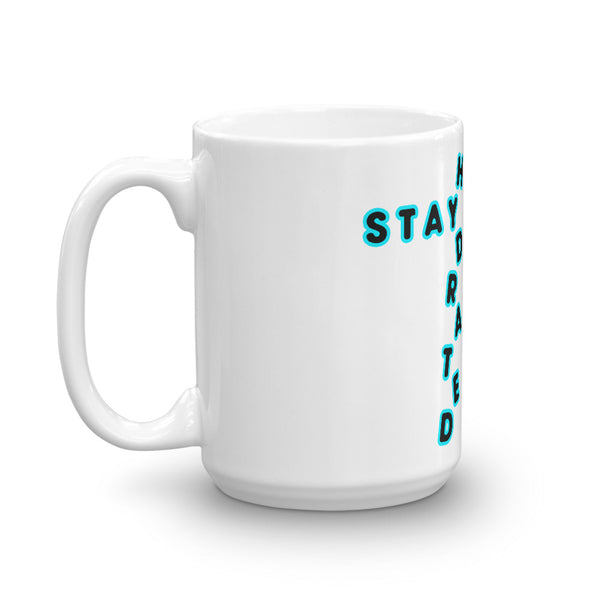 Stay Hydrated Mug