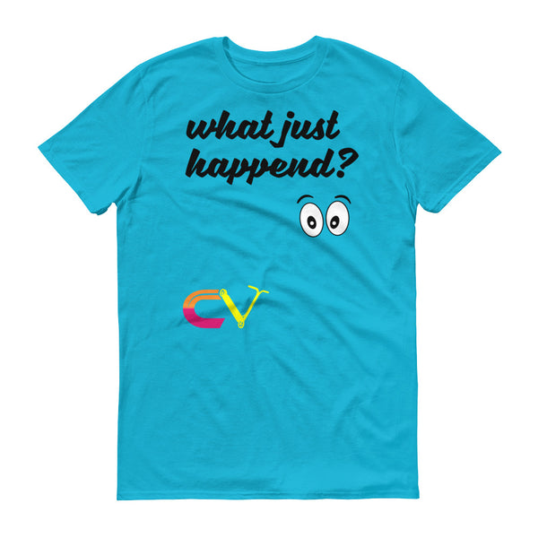 What Just Happend' T-Shirt