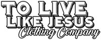 Inspirational Gifts and Accessories by To Live Like Jesus Clothing