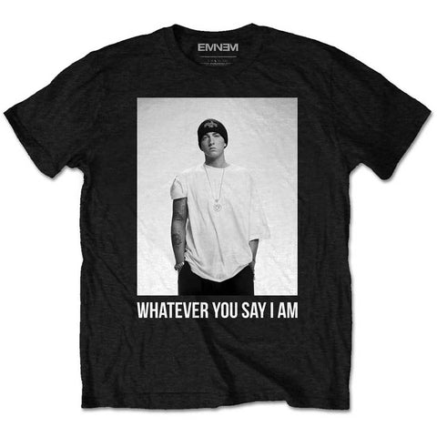 Eminem Whatever You Say I Am Official T-Shirt