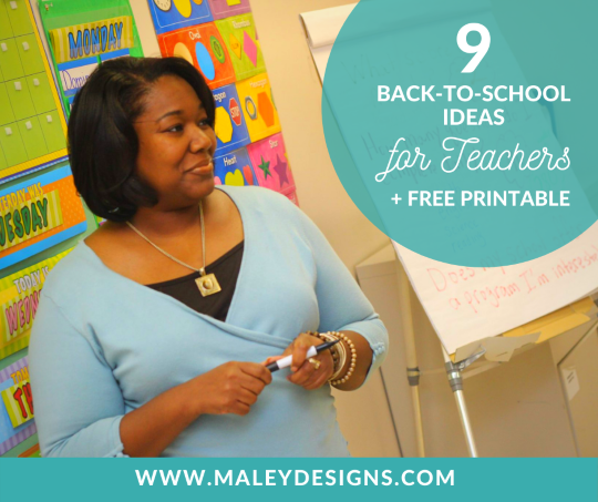 9 Back to School Ideas for Teachers + Free Printable