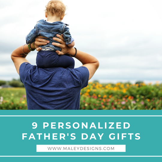 9 Personalized Father's Day Gifts