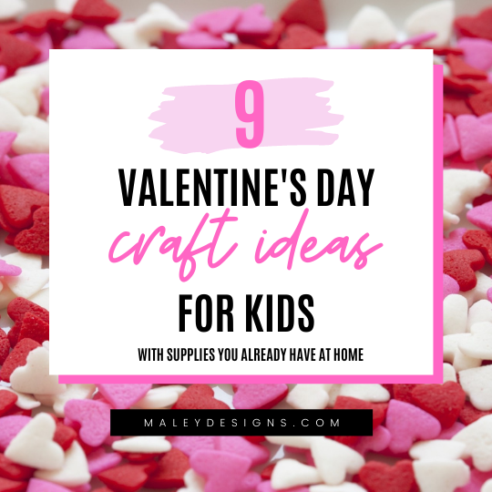 9 Valentine's Day Craft Ideas For Kids With Supplies You Already Have At Home