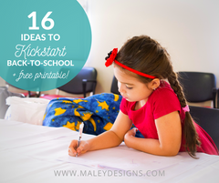 16 Ideas to Kickstart Back-to-School + Free Printable