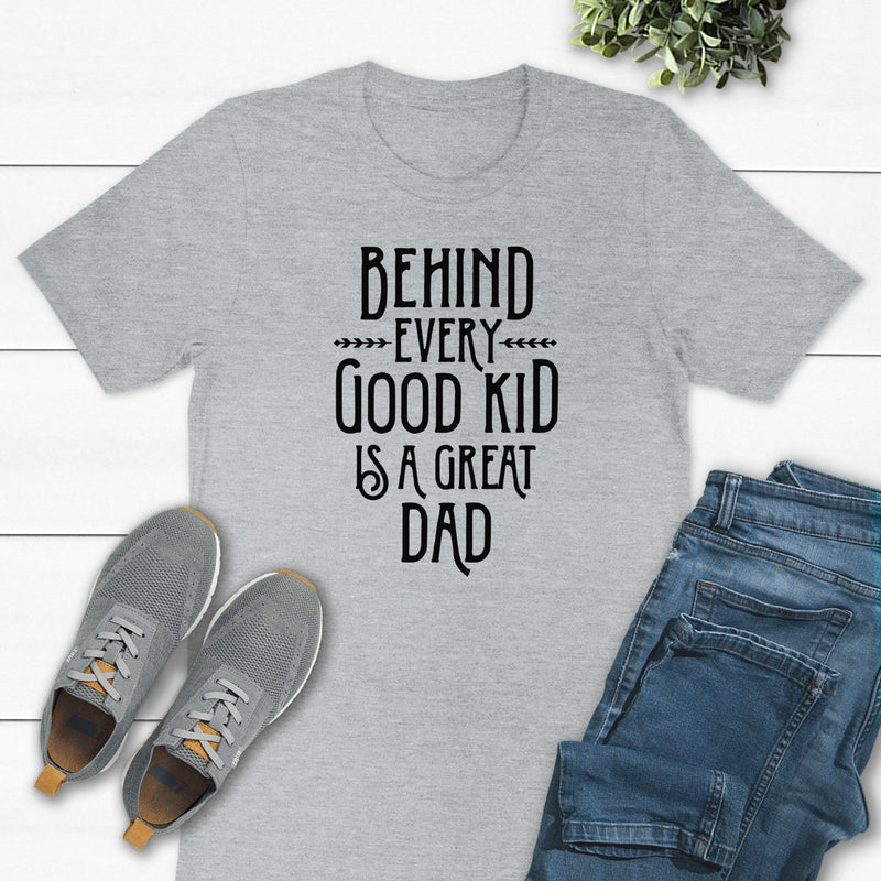 Behind Every Good Kid Is A Great Dad DAD-032