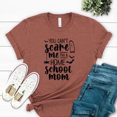 You Can't Scare Me I'm A Home School Mom HAL-062