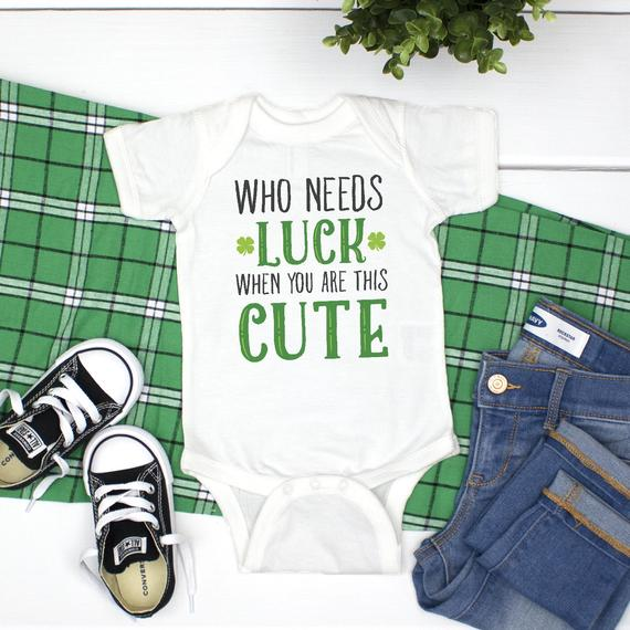 St. Patrick's Day Who Needs Luck Bodysuit PAT-021