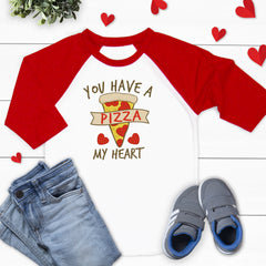 You have a Pizza My Heart Valentine's Shirt VAL-037