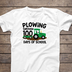 Plowing Through 100 Days Tshirt HUN-026