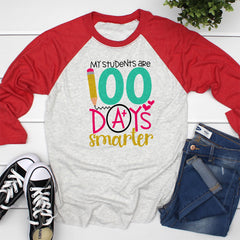My Students are 100 Days Smarter Raglan MHUN-014