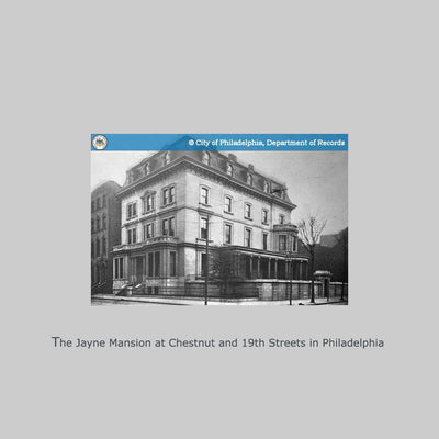 The Jayne Mansion at Chestnut and 19th Streets in Philadelphia