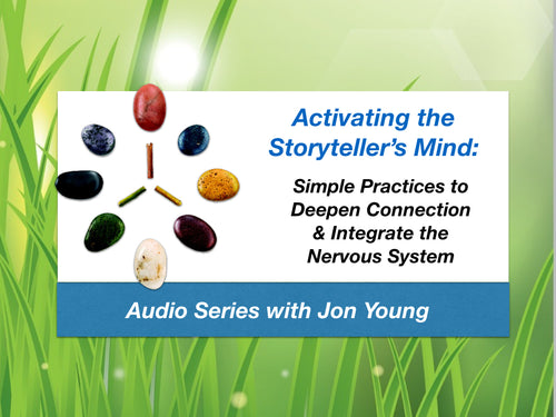 Activating the Storyteller's Mind Audio Series