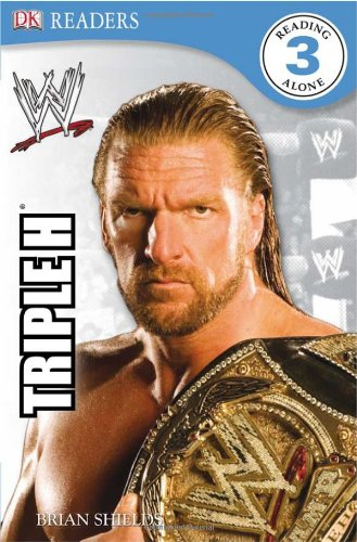 WWE Triple H (DK Readers Level 3)