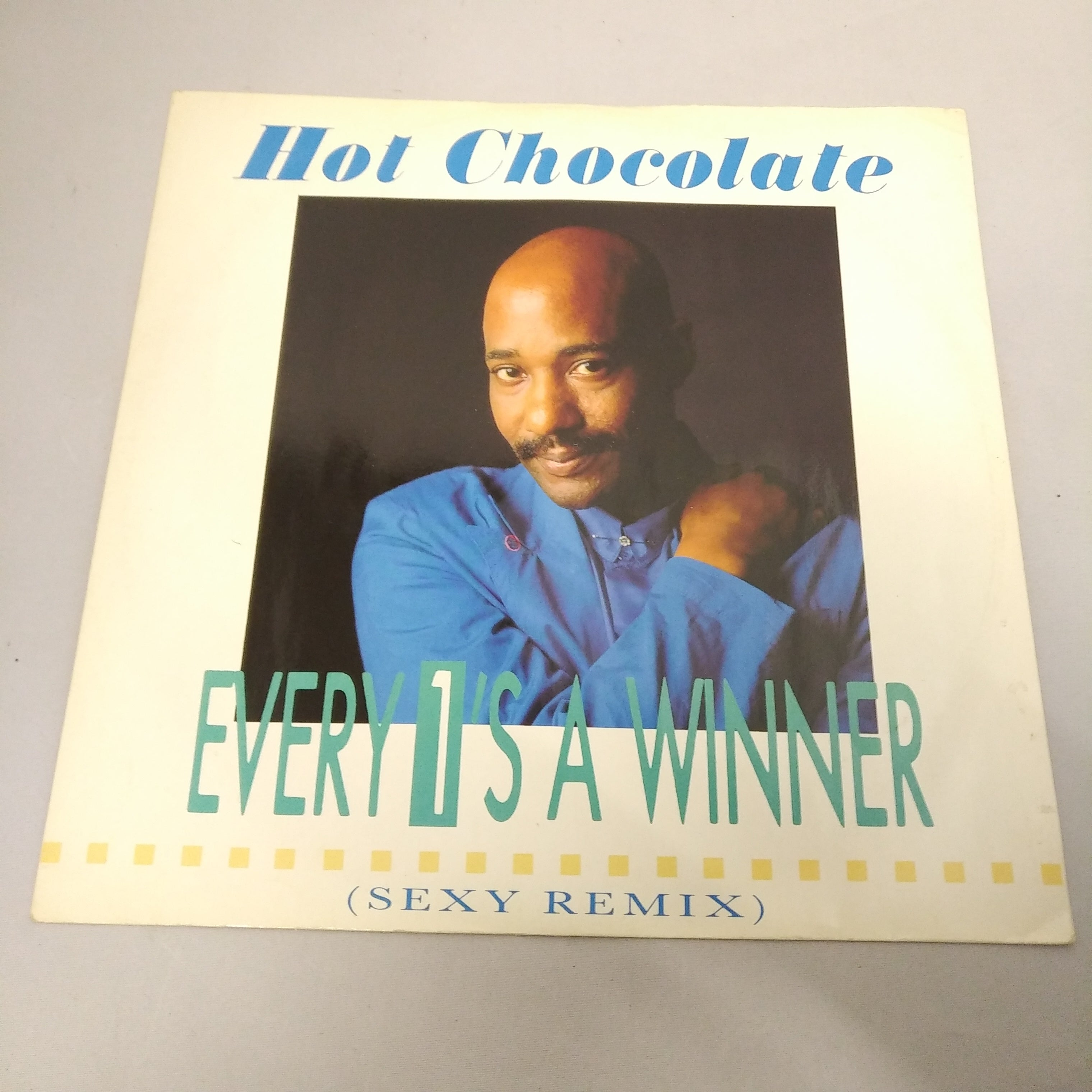 Hot Chocolate ‎– Every 1's A Winner (Sexy Remix) First Press