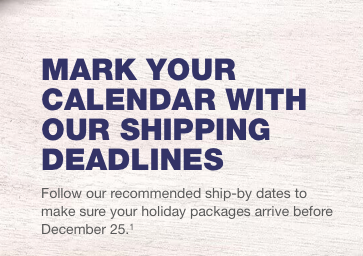Holiday turn-around, shipping cut-off dates and more!