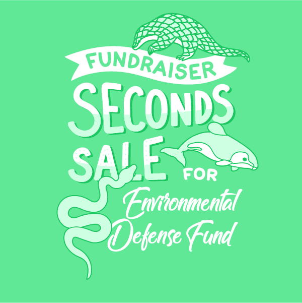 Charity Seconds Sale: May - Environmental Defense Fund