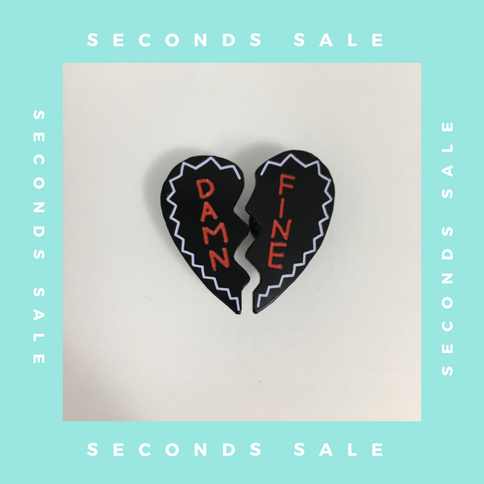 SECONDS SALE PIN - Damn Fine Black Variant Pin