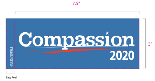Compassion 2020 Bumper Sticker - Fundraiser for Bernie Sanders COVID-19 Efforts