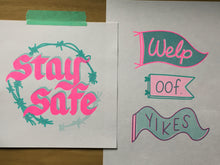 """Stay Safe"" v2.0 Risograph Print - Limited Color Pressing, Limited to 50 pieces."