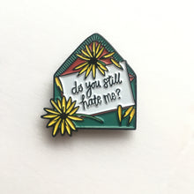 Do You Still Hate Me - Enamel Pin - Jawbreaker love letter
