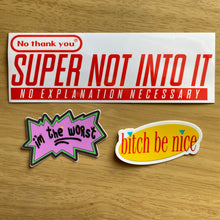 Super Not Into It - Vinyl Sticker - Super Nintendo Spoof