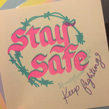"""Stay Safe"" Risograph Print - Limited Run TEST Pressing. Limited to 11 pieces."
