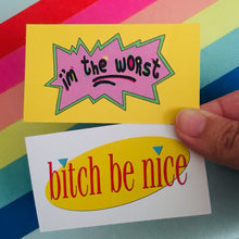 "Calling Cards (Pack of 10) - 3.5 x 2"" - BItch Be Nice, I'm The Worst"