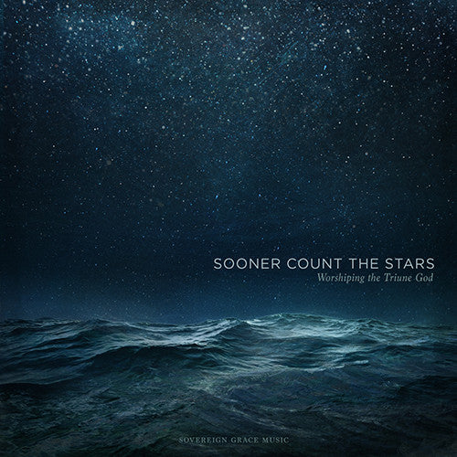 Sooner Count the Stars: Worshiping the Triune God
