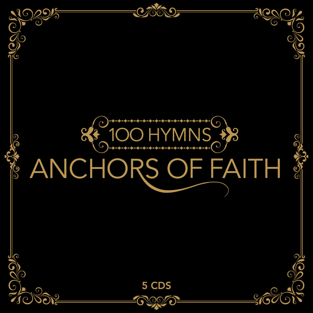 Anchors of Faith - 100 Hymns