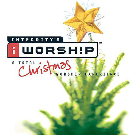 iWorship: A Total Christmas Worship Experience