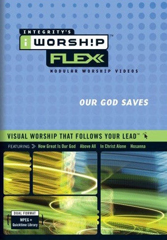 iWorship Flexx: Our God Saves (Volume 4)