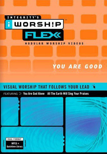 iWorship Flexx: You Are Good (Volume 5)