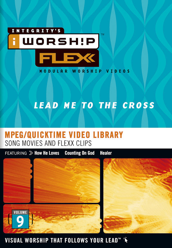iWorship Flexx: Lead Me to the Cross (Volume 9)
