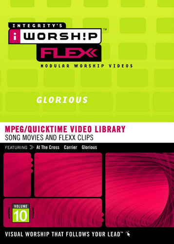 iWorship Flexx: Glorious (Volume 10)