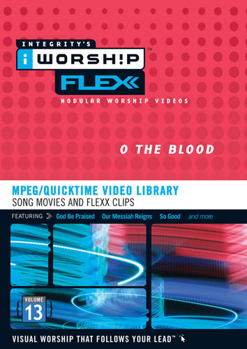 iWorship Flexx: O The Blood (Volume 13)