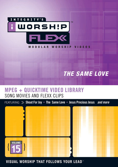 iWorship Flexx: The Same Love (Volume 15)