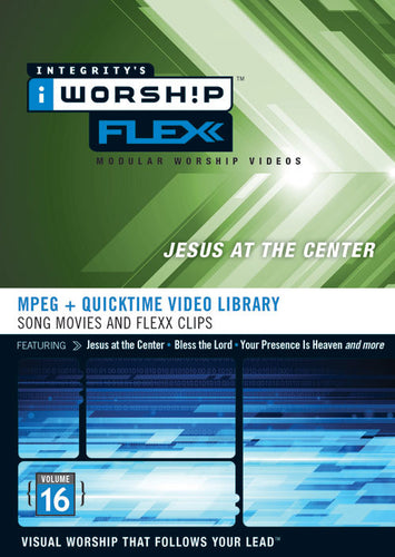 iWorship Flexx: Jesus At The Center (Volume 16)