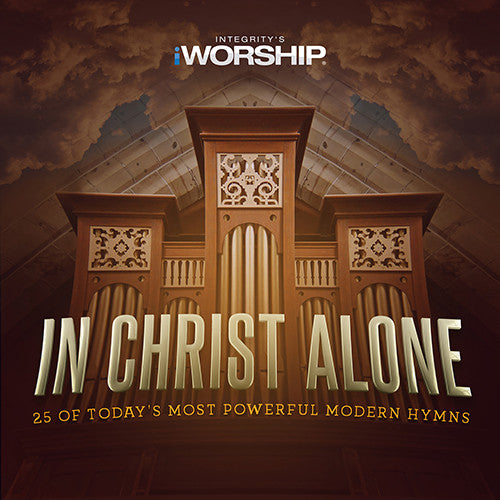 iWorship: In Christ Alone