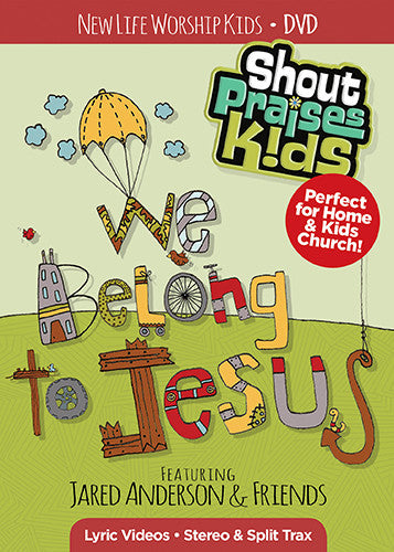 We Belong to Jesus DVD