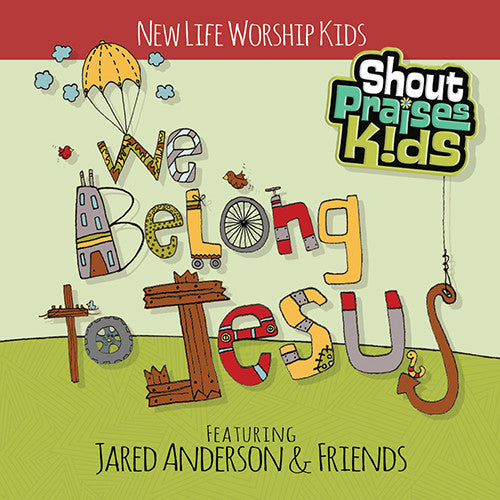 We Belong to Jesus (Featuring Jared Anderson & Friends)