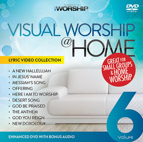 Visual Worship @Home Volume 6