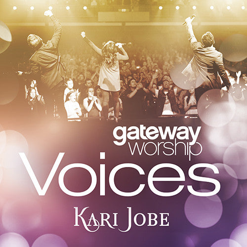 Gateway Worship Voices feat. Kari Jobe CD+DVD