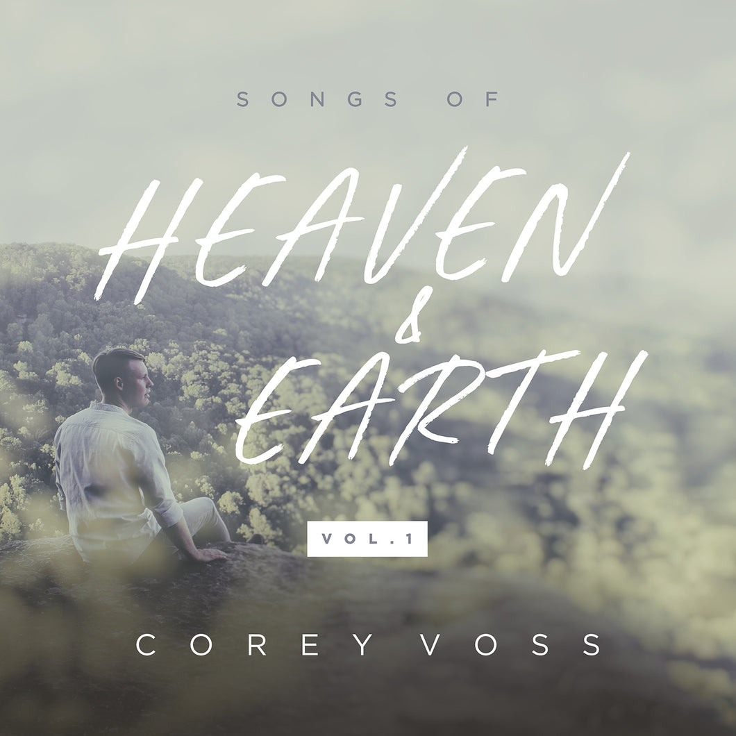 Songs of Heaven and Earth (Vol. 1) - EP