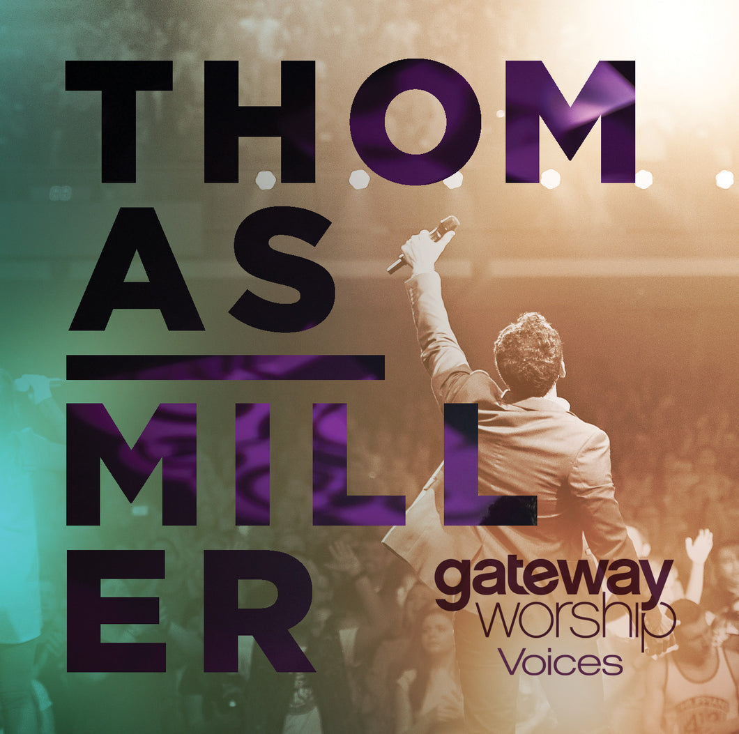 Gateway Worship Voices feat. Thomas Miller CD+DVD
