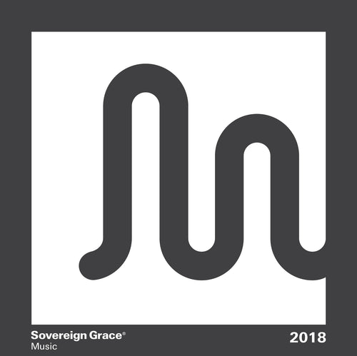 Sovereign Grace Music Sampler 2018