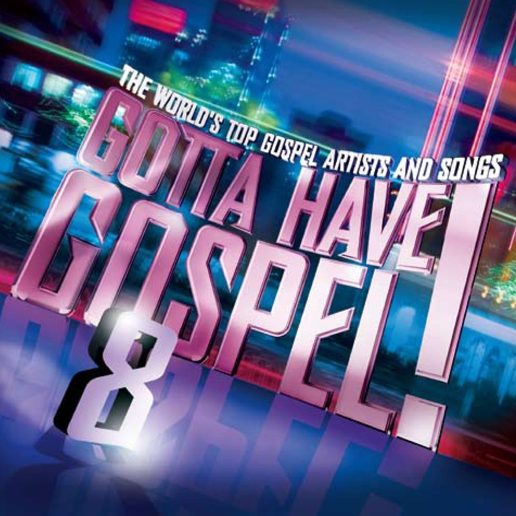 Gotta Have Gospel! 8 CD+DVD