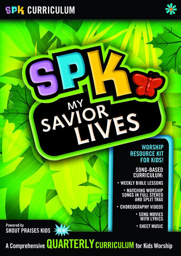 SPK Curriculum: My Savior Lives