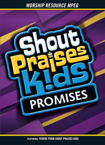 Shout Praises Kids: Promises Resource MPEG