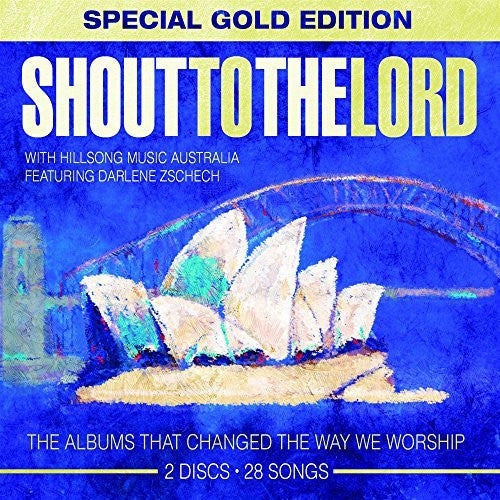 Shout to the Lord Volume 1&2- Special Gold Edition