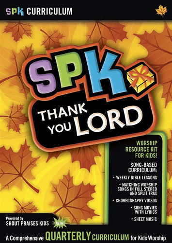 SPK Curriculum: Thank You Lord